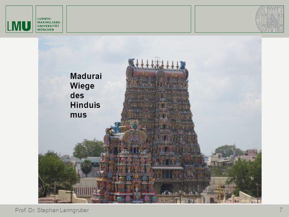 Madurai Wiege des Hinduismus