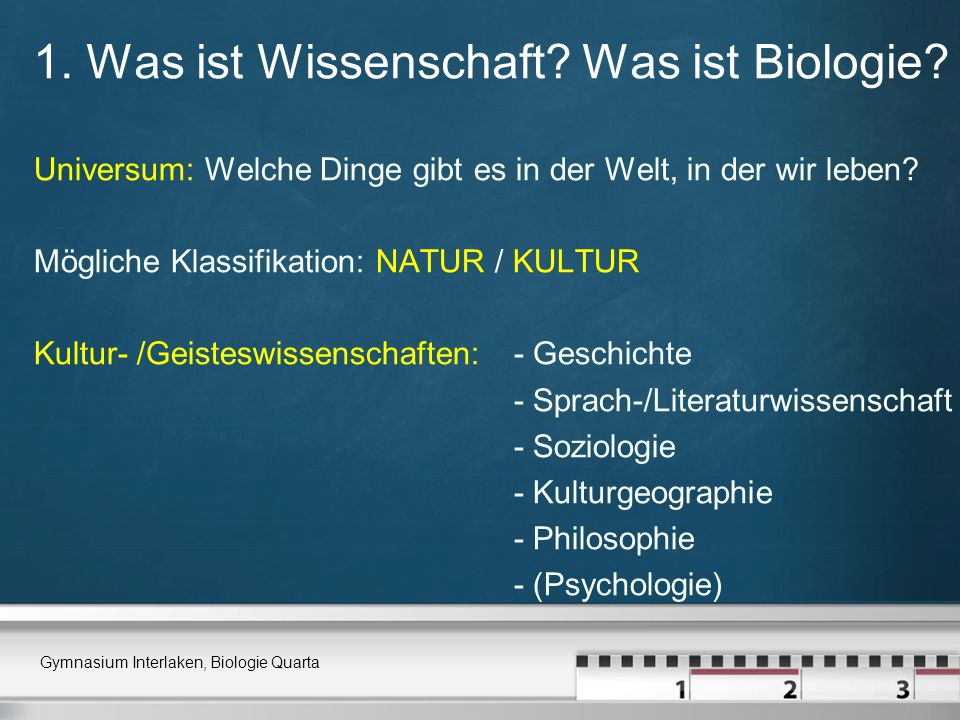 1. Was ist Wissenschaft Was ist Biologie