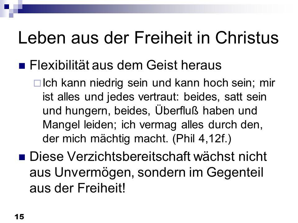Leben aus der Freiheit in Christus
