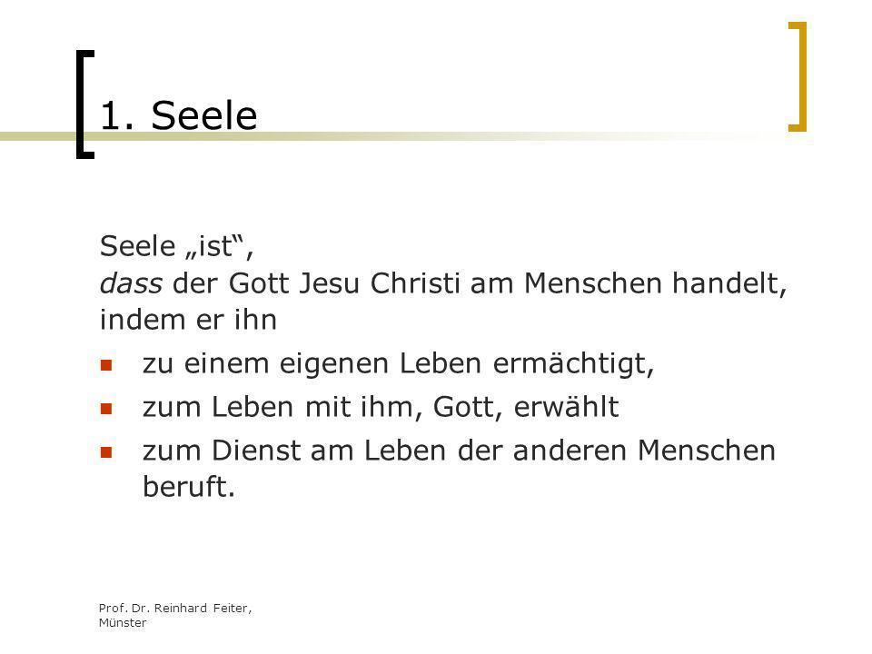"""1. Seele Seele """"ist , dass der Gott Jesu Christi am Menschen handelt,"""