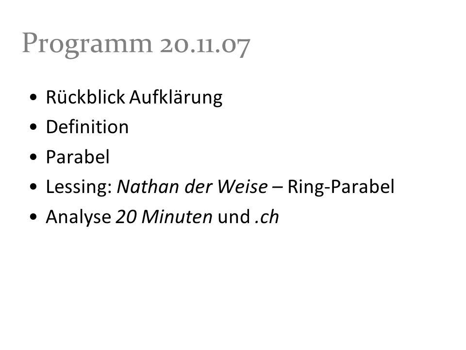 Programm 20.11.07 Rückblick Aufklärung Definition Parabel