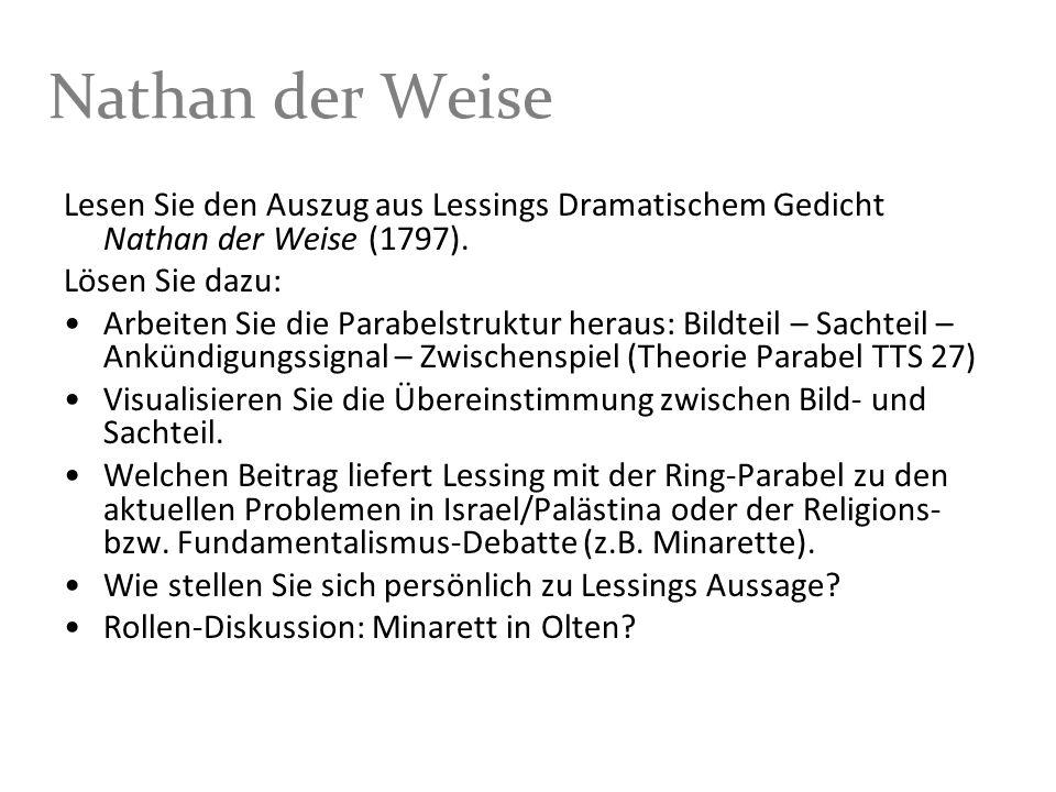 Nathan der Weise Lesen Sie den Auszug aus Lessings Dramatischem Gedicht Nathan der Weise (1797). Lösen Sie dazu: