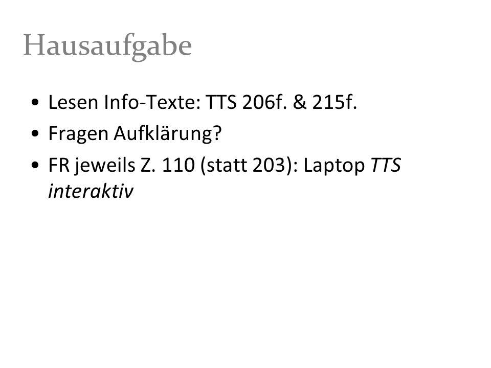 Hausaufgabe Lesen Info-Texte: TTS 206f. & 215f. Fragen Aufklärung