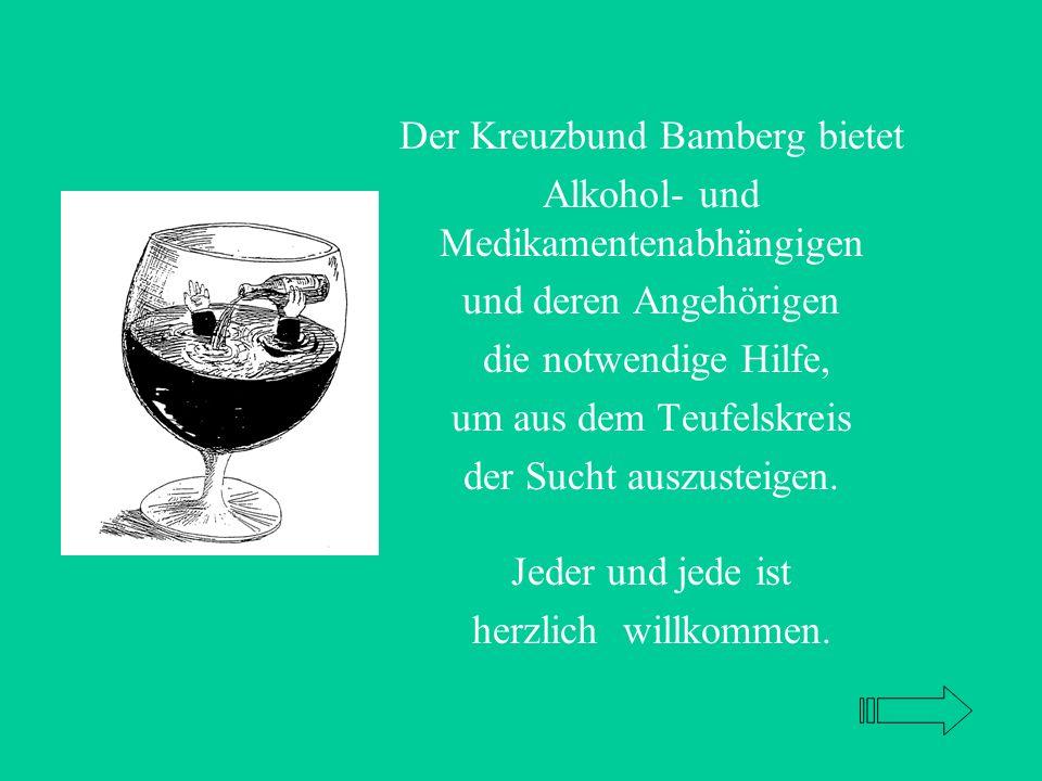 Der Kreuzbund Bamberg bietet Alkohol- und Medikamentenabhängigen