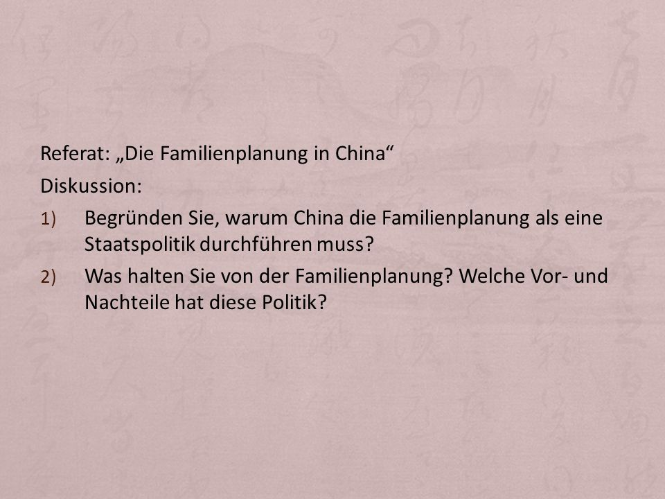 "Referat: ""Die Familienplanung in China"