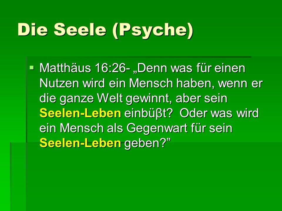 Die Seele (Psyche)