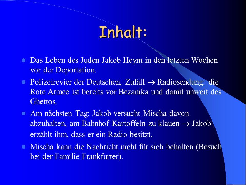 Inhalt: Das Leben des Juden Jakob Heym in den letzten Wochen vor der Deportation.
