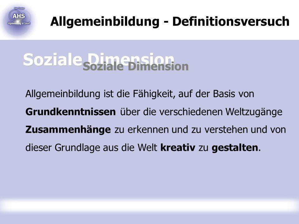 Soziale Dimension Allgemeinbildung - Definitionsversuch