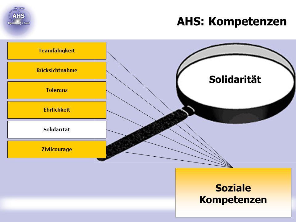 AHS: Kompetenzen Solidarität Soziale Kompetenzen Teamfähigkeit