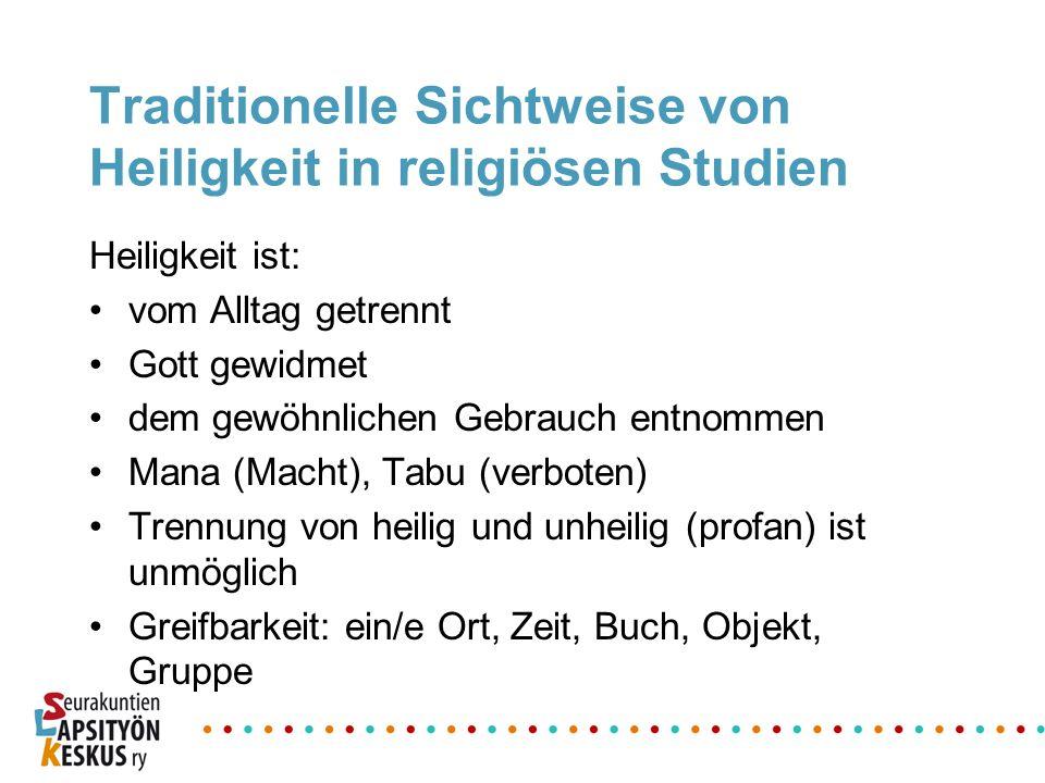 Traditionelle Sichtweise von Heiligkeit in religiösen Studien