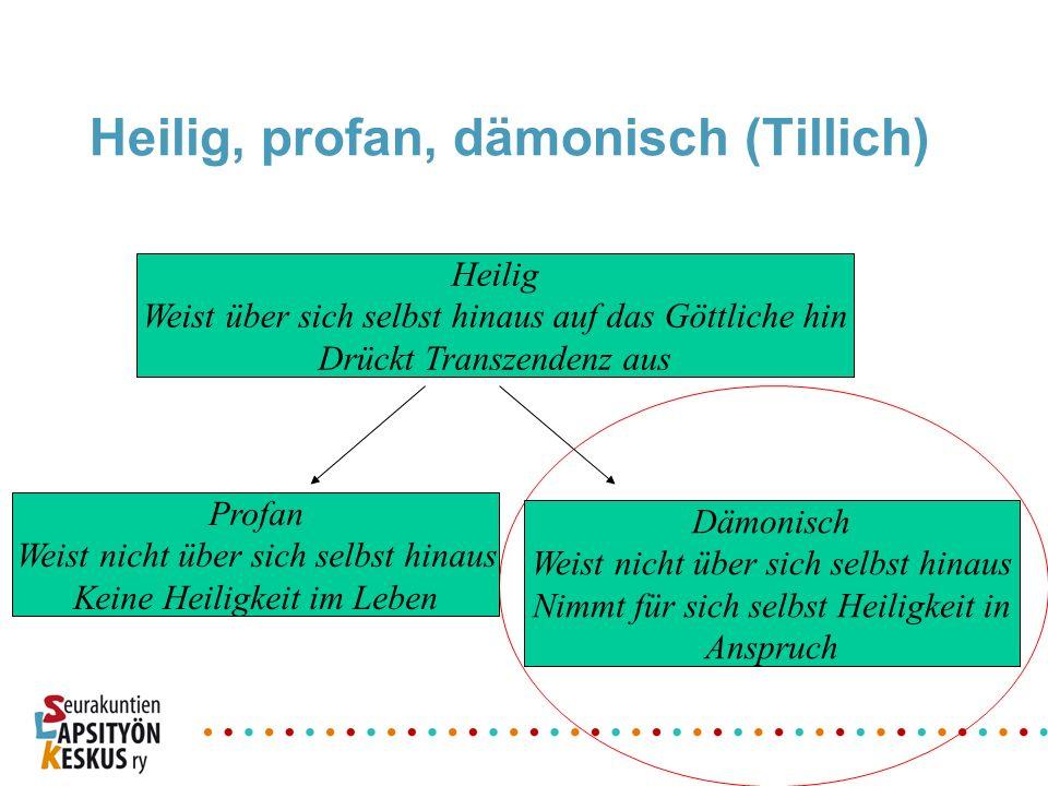 Heilig, profan, dämonisch (Tillich)