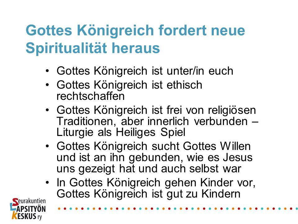 Gottes Königreich fordert neue Spiritualität heraus