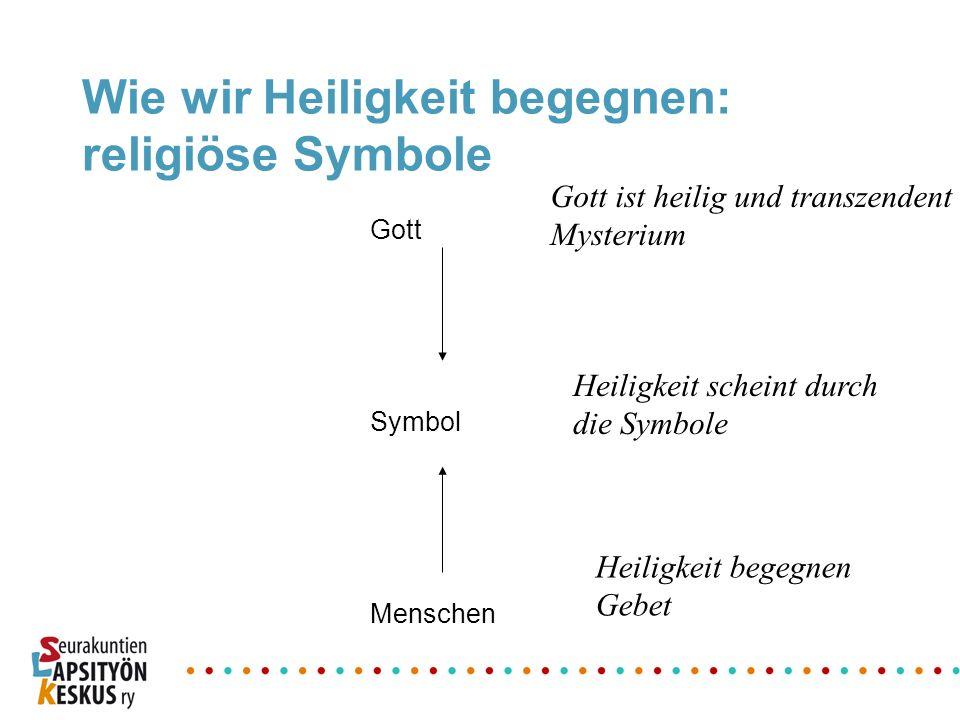 Wie wir Heiligkeit begegnen: religiöse Symbole