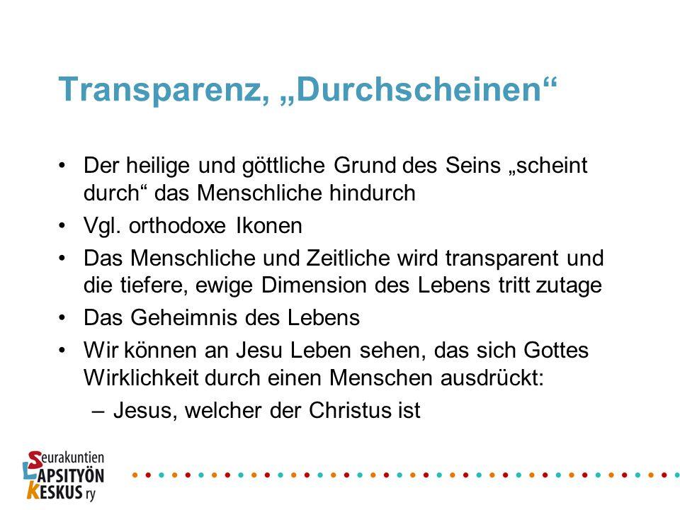 """Transparenz, """"Durchscheinen"""