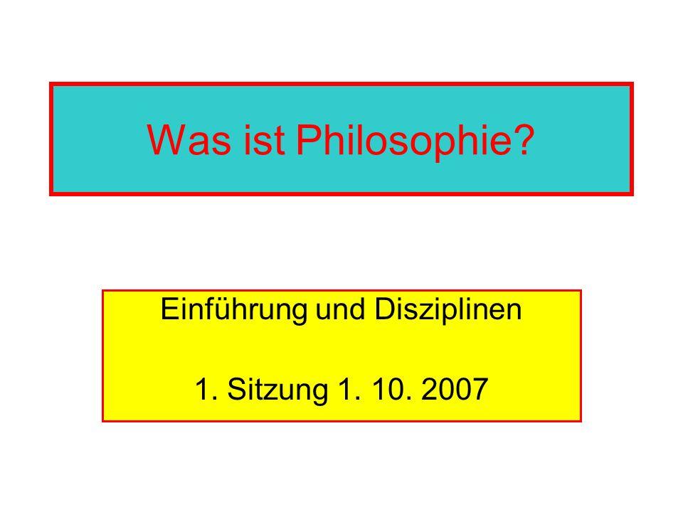 Einführung und Disziplinen 1. Sitzung 1. 10. 2007