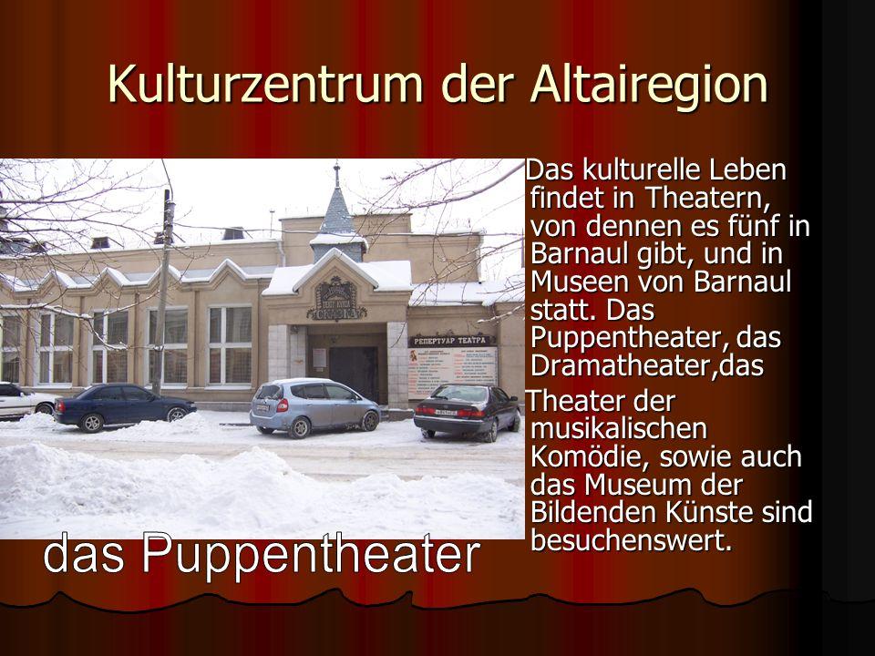 Kulturzentrum der Altairegion