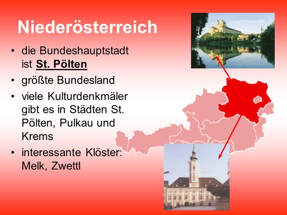Niederösterreich die Bundeshauptstadt ist St. Pölten größte Bundesland