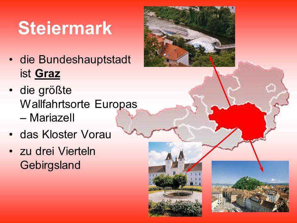 Steiermark die Bundeshauptstadt ist Graz