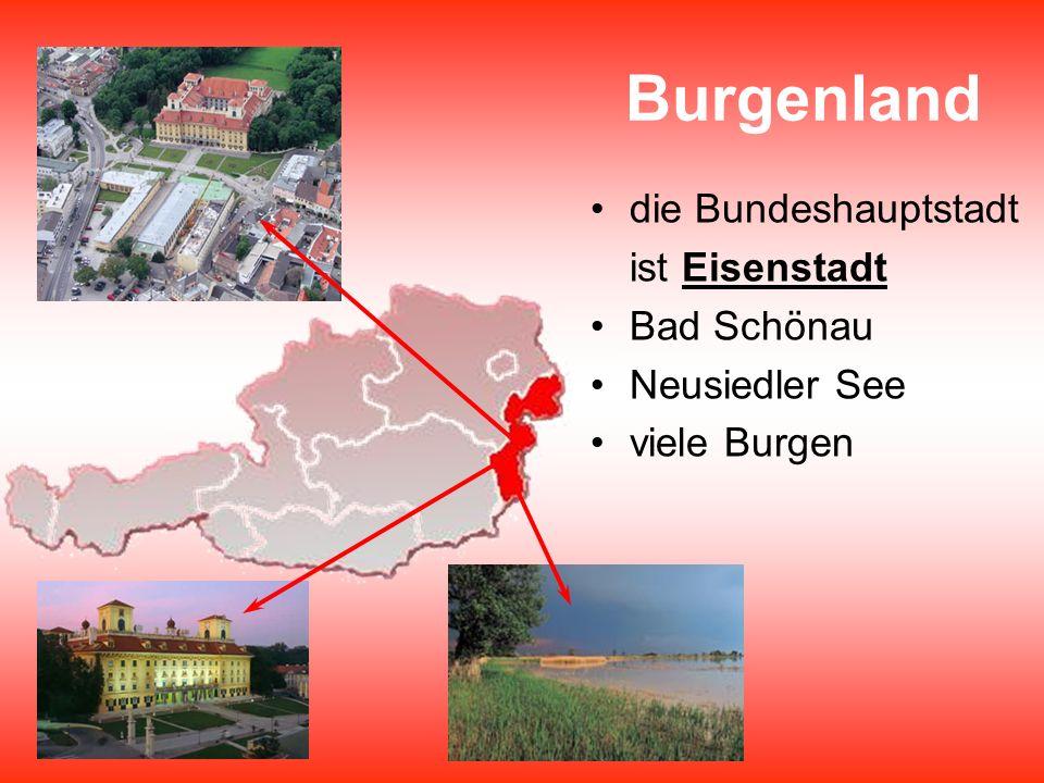 Burgenland die Bundeshauptstadt ist Eisenstadt Bad Schönau