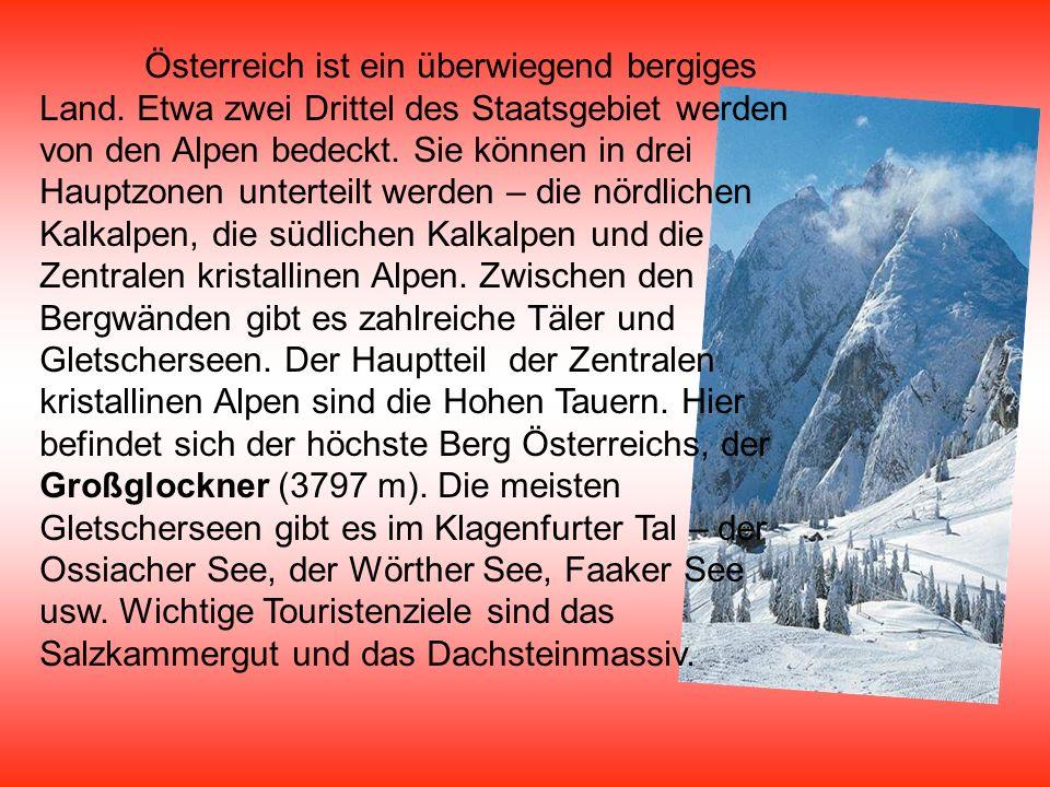 Österreich ist ein überwiegend bergiges Land