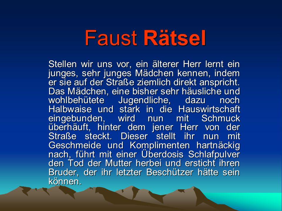 Faust Rätsel