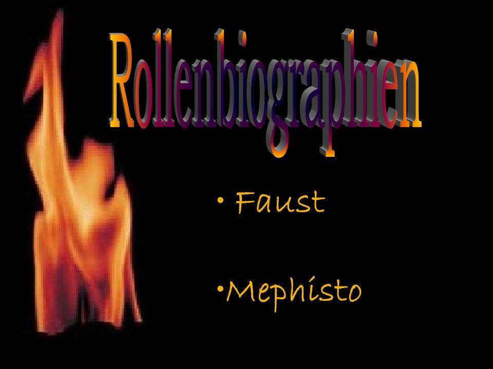 Rollenbiographien Faust Mephisto