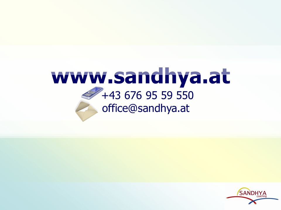 www.sandhya.at +43 676 95 59 550 office@sandhya.at