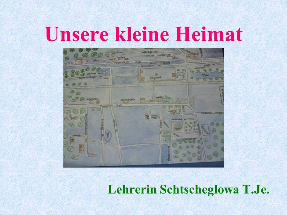 Lehrerin Schtscheglowa T.Je.