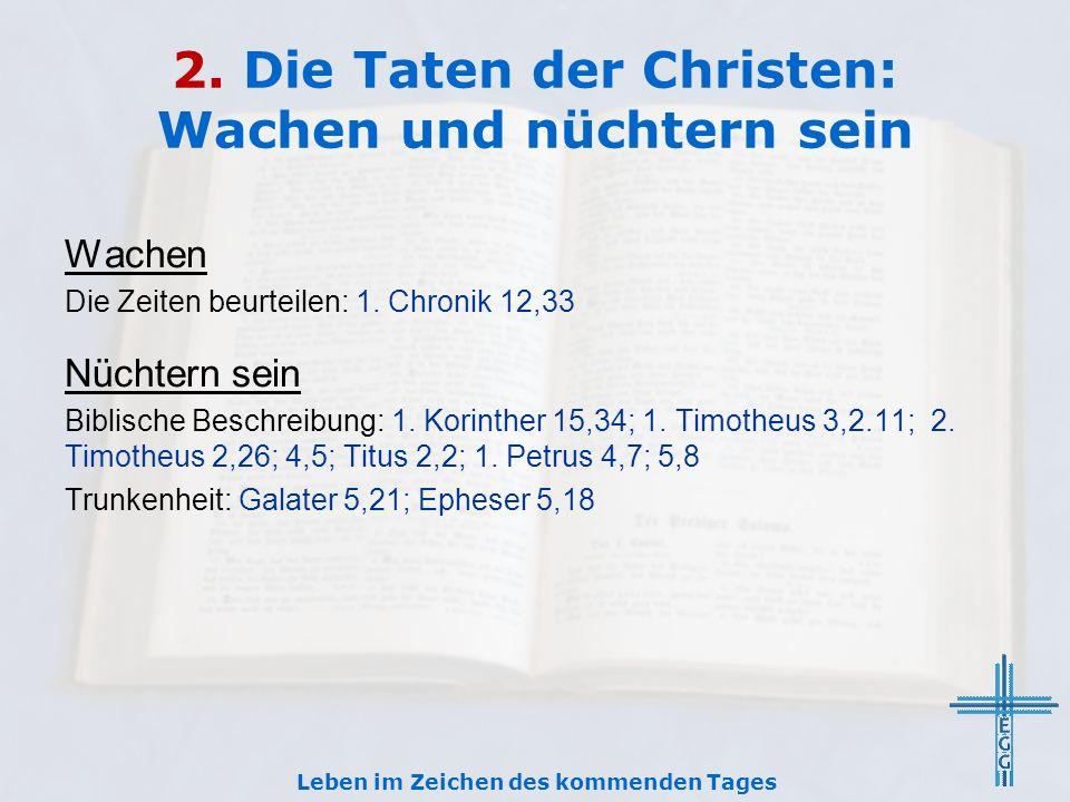 2. Die Taten der Christen: Wachen und nüchtern sein