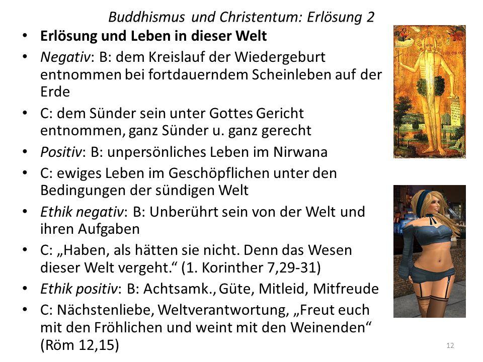 Buddhismus und Christentum: Erlösung 2