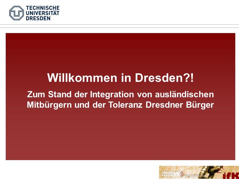 Willkommen in Dresden .