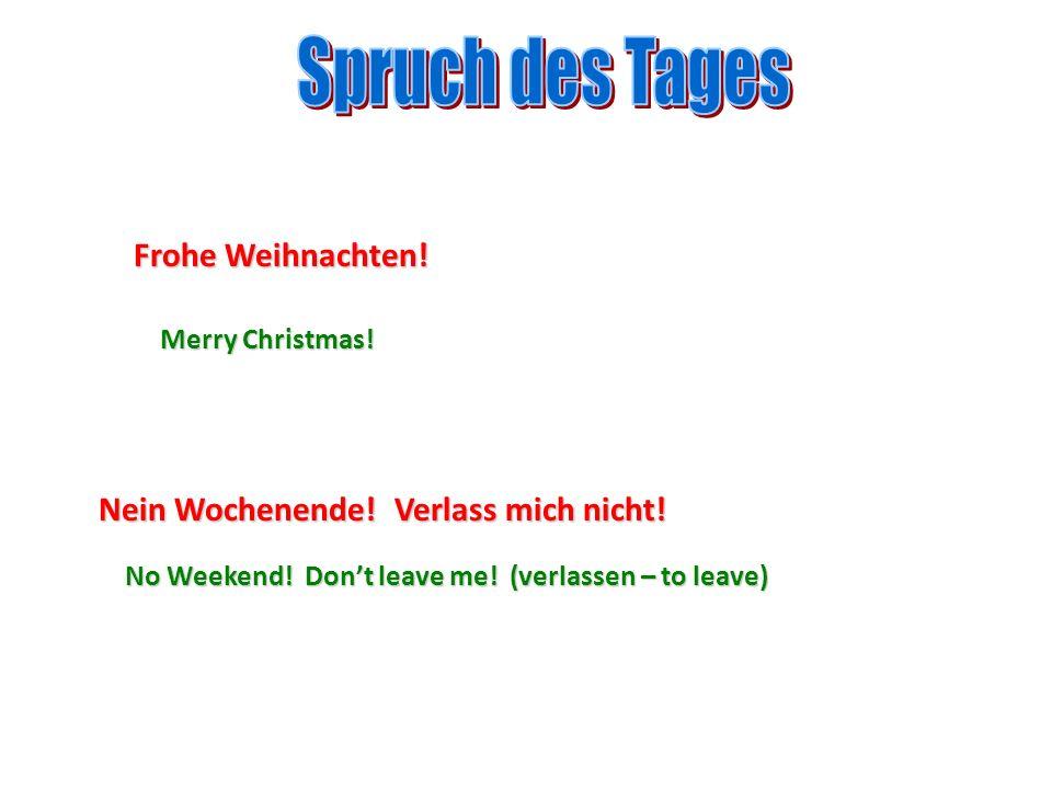 Spruch des Tages Frohe Weihnachten!