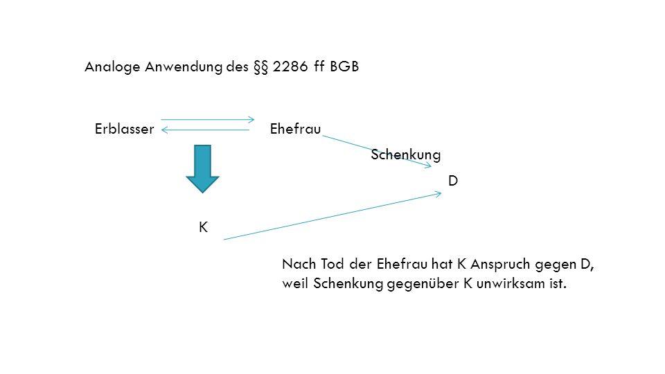 Analoge Anwendung des §§ 2286 ff BGB