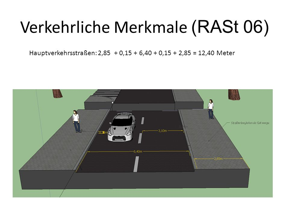 Verkehrliche Merkmale (RASt 06)