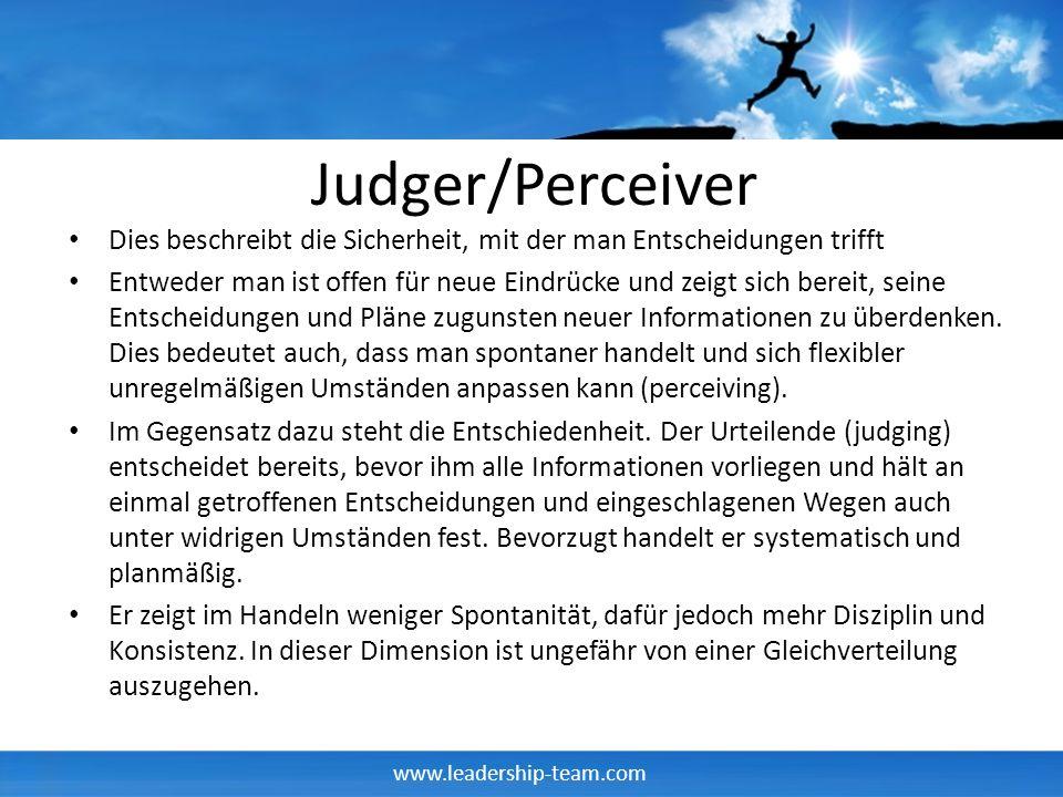 Judger/Perceiver Dies beschreibt die Sicherheit, mit der man Entscheidungen trifft.