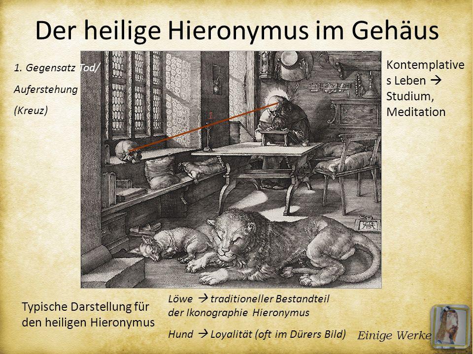 Der heilige Hieronymus im Gehäus