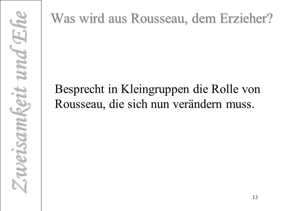Was wird aus Rousseau, dem Erzieher