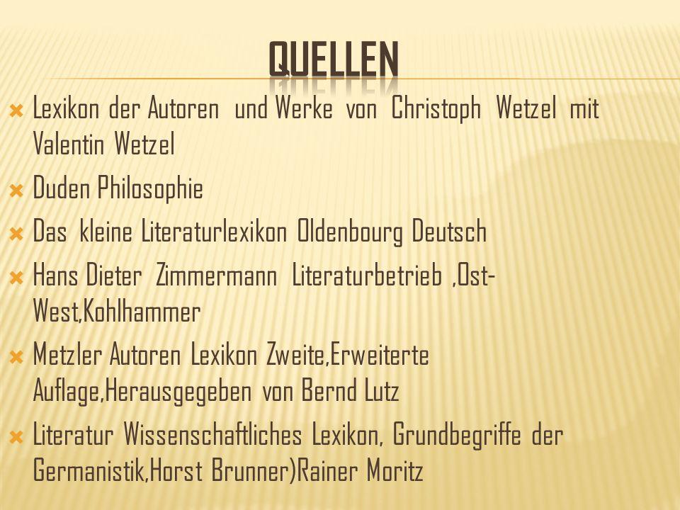 quellen Lexikon der Autoren und Werke von Christoph Wetzel mit Valentin Wetzel. Duden Philosophie.