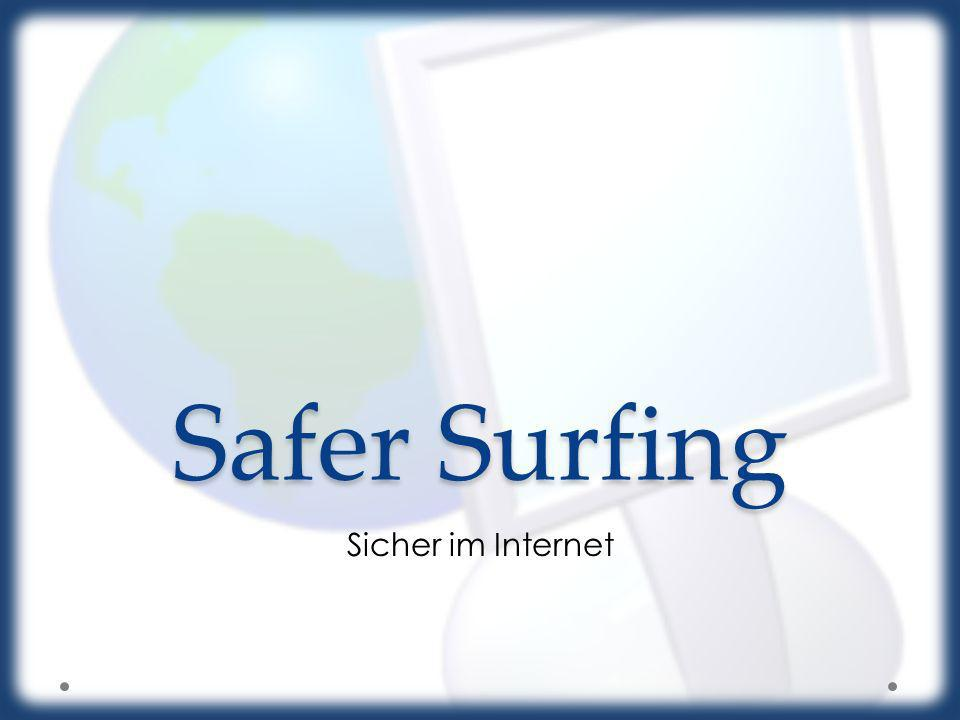 Safer Surfing Sicher im Internet