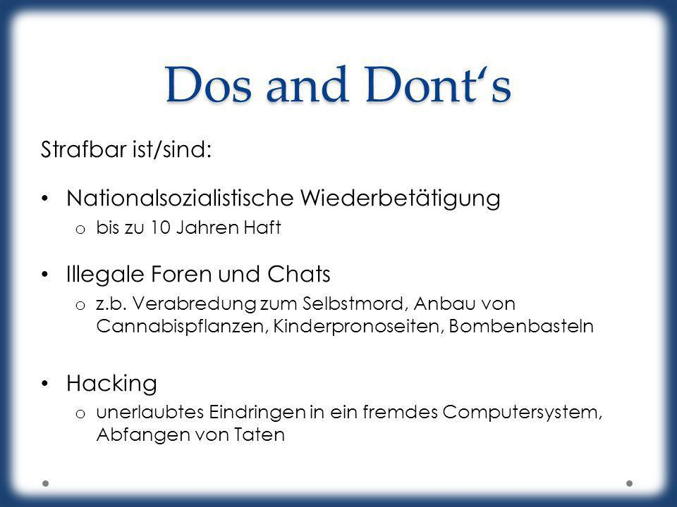 Dos and Dont's Strafbar ist/sind: