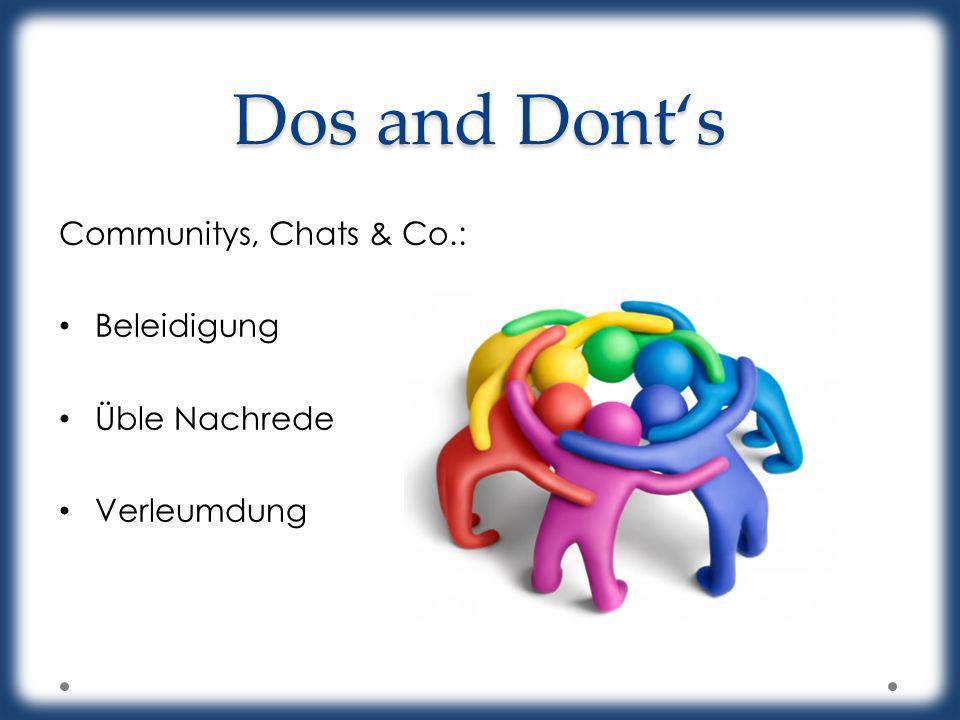 Dos and Dont's Communitys, Chats & Co.: Beleidigung Üble Nachrede