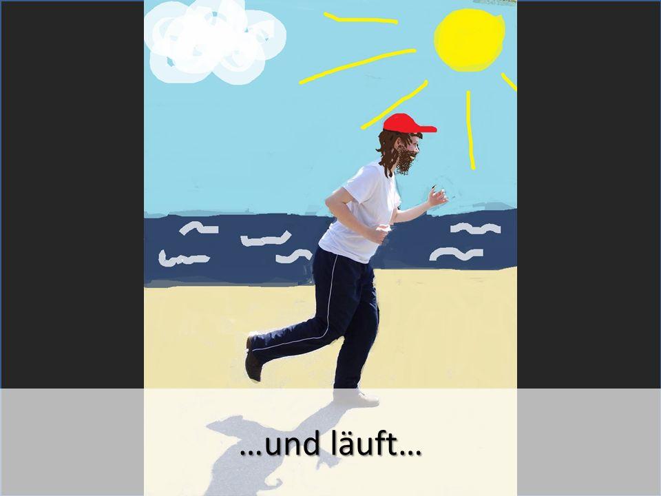 …und läuft…