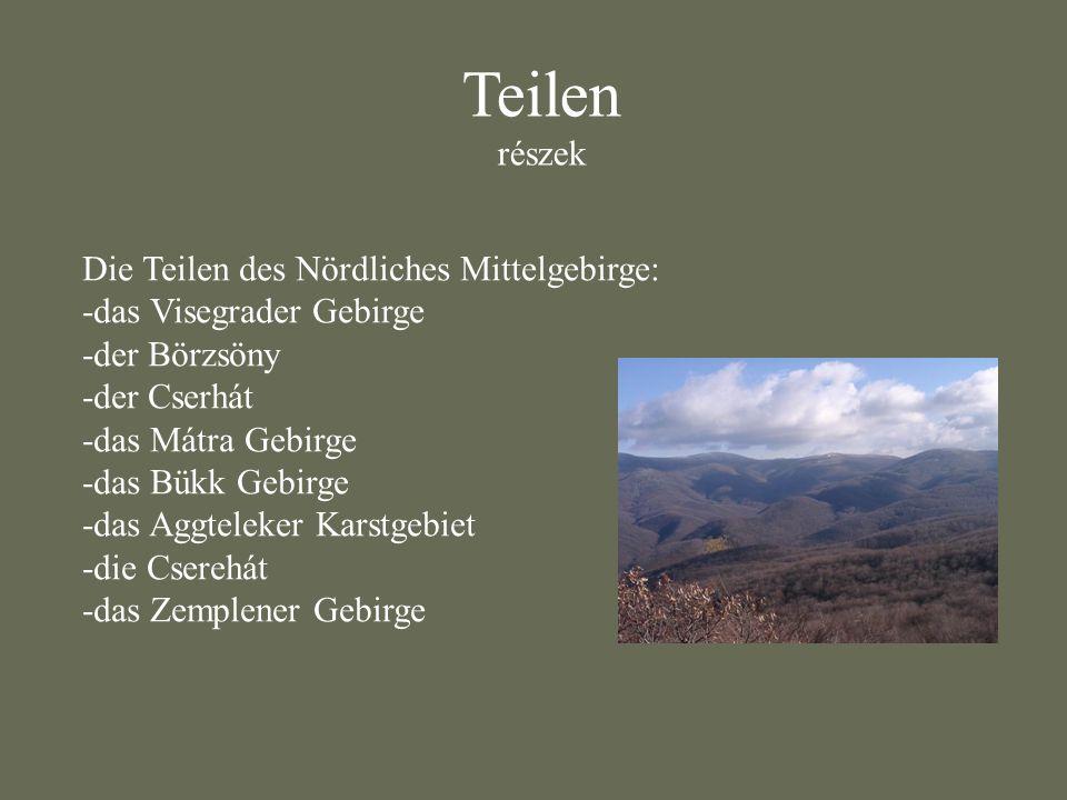 Teilen részek Die Teilen des Nördliches Mittelgebirge: