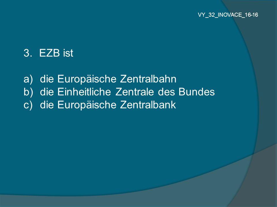 die Europäische Zentralbahn die Einheitliche Zentrale des Bundes