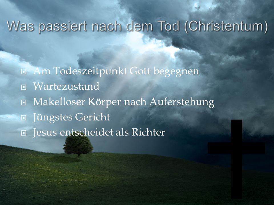 Was passiert nach dem Tod (Christentum)