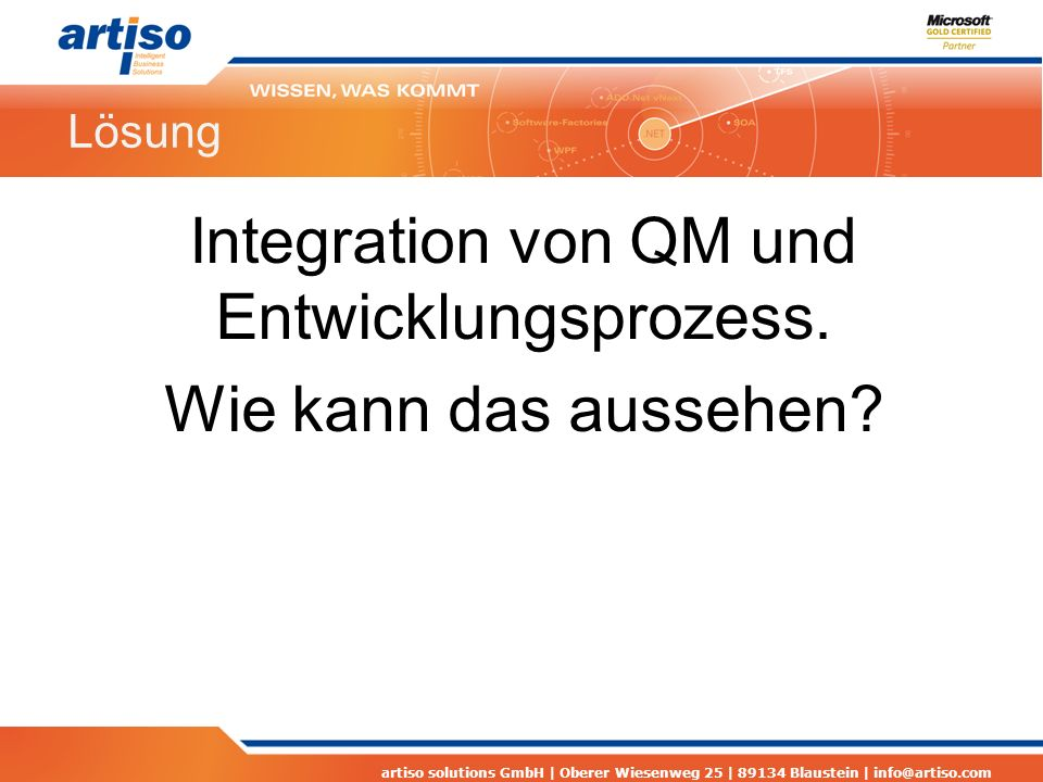 Integration von QM und Entwicklungsprozess. Wie kann das aussehen