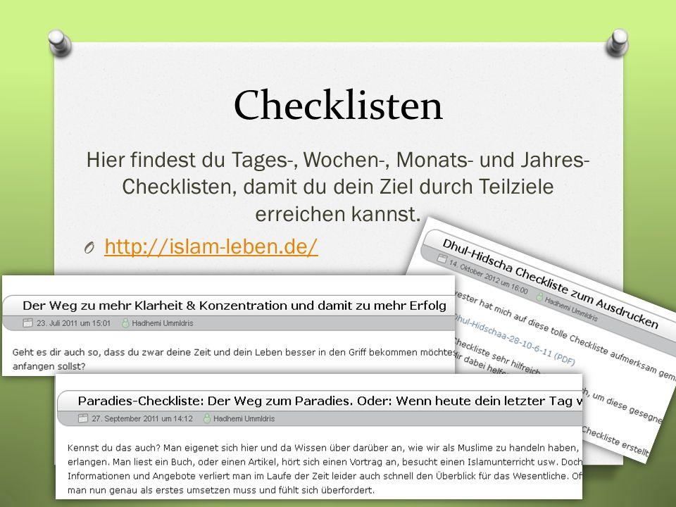 Checklisten Hier findest du Tages-, Wochen-, Monats- und Jahres- Checklisten, damit du dein Ziel durch Teilziele erreichen kannst.