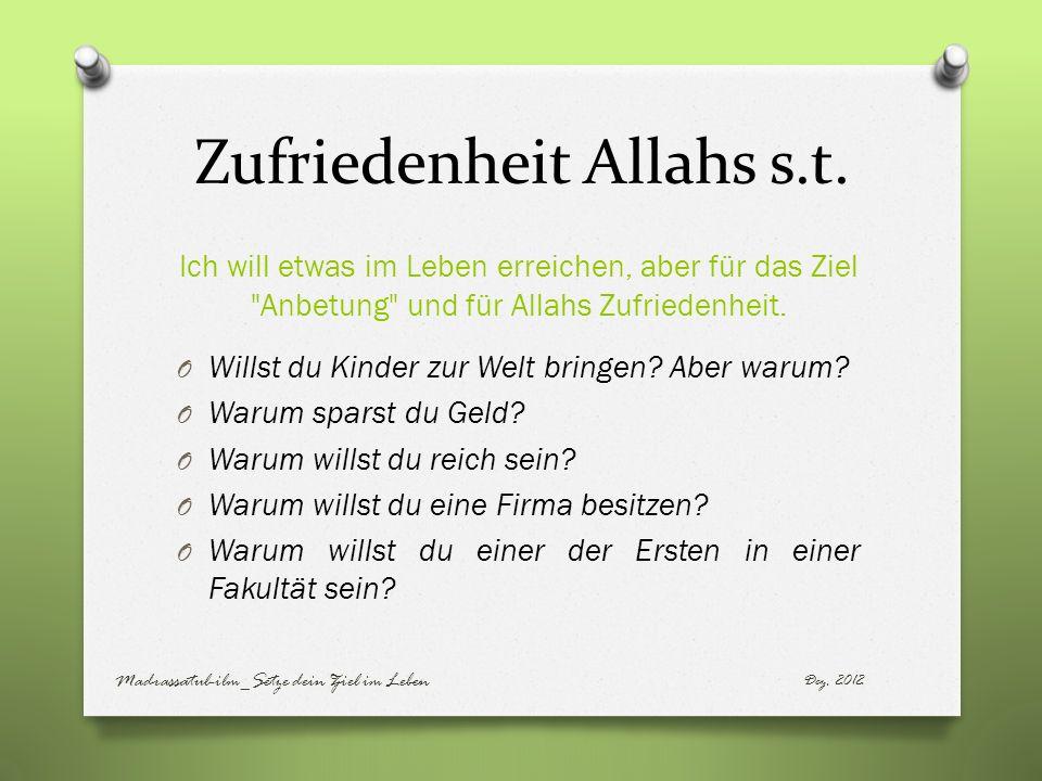 Zufriedenheit Allahs s.t.