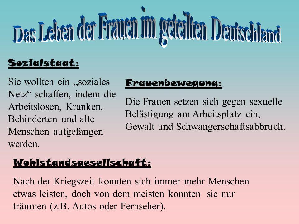 Das Leben der Frauen im geteilten Deutschland