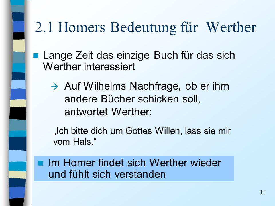 2.1 Homers Bedeutung für Werther